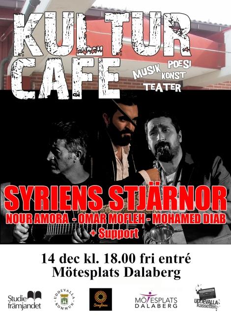 14/12 Kulturcafé: Syriens stjärnor: Nour Amora, Omar Mofleh och Mohamed Diab +support