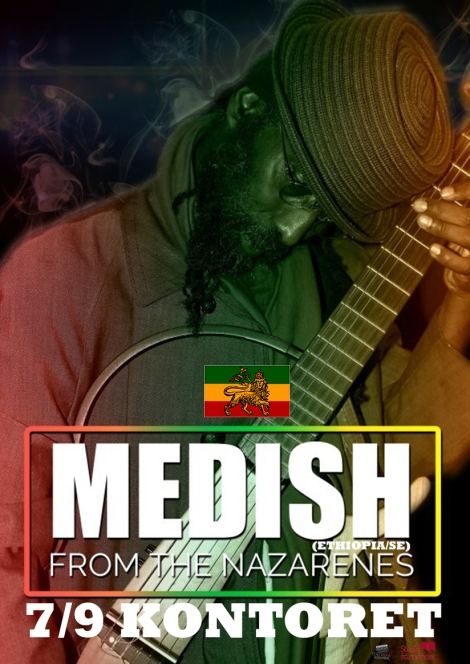 7/9 Medish from The Nazarenes (Ethiopia/SE) Acoustic –Kontoret