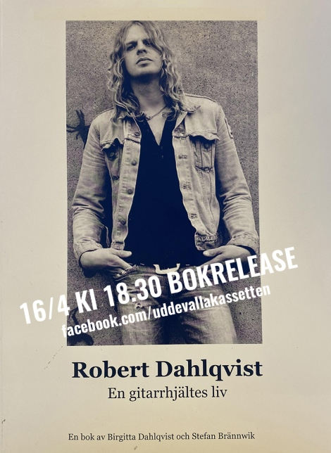 16/4 Officiell bokrelease: Robert Dahlqvist – En gitarrhjältesliv